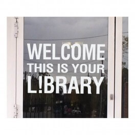 Welcome This Is Your Library Vinyl Lettering