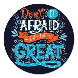 Don't Be Afraid Wall Graphic Circle