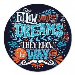 Follow Your Dreams Wall Graphic Circle
