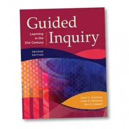 Guided Inquiry: Learning in the 21C 2nd Edition