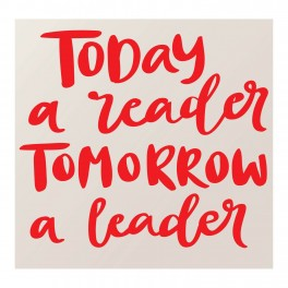 Tomorrow A Leader Vinyl Lettering